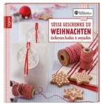 Frech Süße Geschenke zu Weihnachten Leckereien backen & verpacken