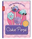 Frech Cake Pops Süße Geschenke mit Stil. Inklusive 10 Original