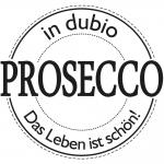 """Rayher Stempel """"in dubio Prosecco"""", 6cm ø"""