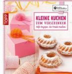 Frech Kleine Kuchen zum Verschenken Buch ToppVerlag